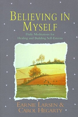 Believing in Myself By Larsen, Earnie/ Hegarty, Carol