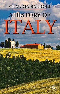 A History of Italy By Baldoli, Claudia