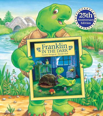 Franklin in the Dark By Bourgeois, Paulette/ Clark, Brenda (ILT)